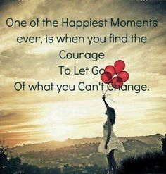 Let it go - Quote to live by!
