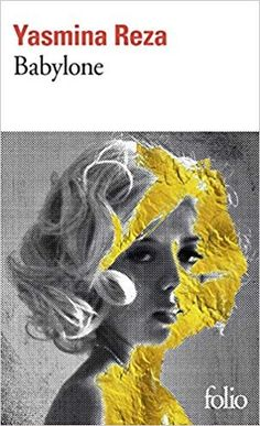 Babylone- Yasmina Reza Yasmina Reza, Lion Sculpture, Prix Renaudot, Movie Posters, Elisabeth, Amazon, Books, Products, Libros