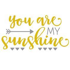 Silhouette Design Store - View Design you are my sunshine phrase Silhouette Cameo Projects, Silhouette Design, Vinyl Crafts, Vinyl Projects, Phrase Cute, Shilouette Cameo, Vinyl Shirts, Cricut Creations, Cricut Vinyl