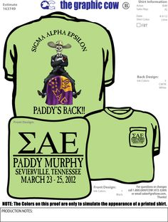Sigma Alpha Epsilon Paddy Murphy Design Paddy Murphy, Sigma Alpha Epsilon, Graphic Cow, Fraternity Shirts, Greek Apparel, Greek Clothing, Front Design, Ink Color, Sorority