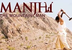 Using only a hammer and a chisel, a man spends twenty-two years carving a road through a treacherous mountain. Free Live Cricket Streaming, Kannada Movies Online, Hd Movies Download, Movie Downloads, New Hindi Movie, Man Movies, Movies Free, Indian Movies, Mountain Man