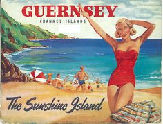 Guernsey - the Sunshine Island (Channel Islands) Vintage travel beach poster. www.varaldocosmetica.it/en
