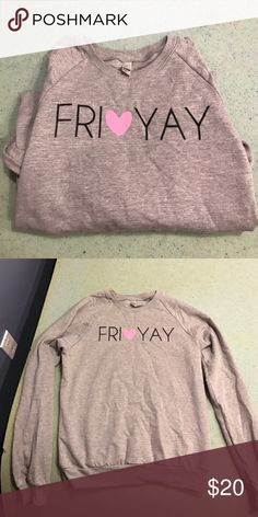 FRI❤YAY sweatshirt Practically new sweatshirt! It's adorable Tops Sweatshirts & Hoodies