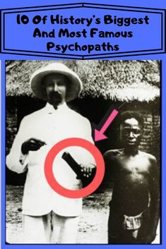 10 Of History's Biggest And Most Famous Psychopaths Weird History Facts, Haunting Photos, Relationship Rules, Psychopath, Hilarious, Funny, New Pins, Quotations, Fun Facts