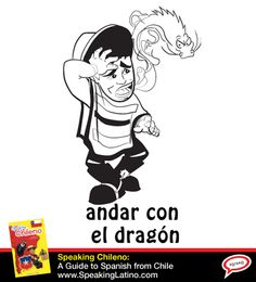 Chilean Spanish Slang Andar con el dragón | • Literal translation: to be with the dragon • Meaning: to have a hangover, noticeable because everyone can smell it on your breath. #LearnSpanish #Chile