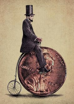 There is something so beautifully ironic about a lonely Abe Lincoln riding a Penny Farthing with a Penny front wheel.