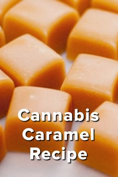 cannabis caramel recipe