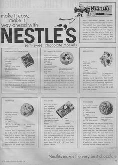 Six recipes - including the famous tollhouse one! - from Nestle. Published in the December 1958 issue of Better Homes & Gardens