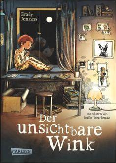 Der unsichtbare Wink, Band 1: Der unsichtbare Wink: Amazon.de: Emily Jenkins, Joëlle Tourlonias, Gabriele Haefs: Bücher
