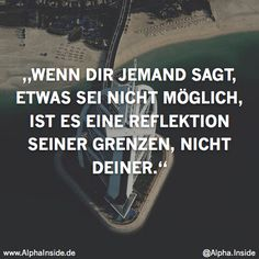 Nachhilfe Hofheim www.de Inspirational & Motivational Quotes & Sprüche & Sayings & Citations Motivational & Inspiring Quotes on Posters & Pictures Mehr Words Quotes, Me Quotes, Motivational Quotes, Inspirational Quotes, Sayings, The Words, Cool Words, German Quotes, Relationship Quotes