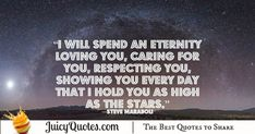 """""""I will spend an eternity loving you, caring for you, respecting you, showing you every day that I hold you as high as the stars. Cute Love Quotes, Love Picture Quotes, Cute Love Pictures, High Quotes, Daily Quotes, Best Quotes, Happy Anniversary Quotes, Relationship Quotes For Him, Perfect Love"""