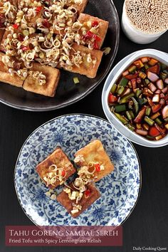 Tahu Goreng Sambal Sereh – Fried Tofu with Spicy Lemongrass Relish