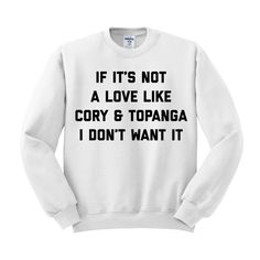 Cory And Topanga Love Crewneck Sweatshirt