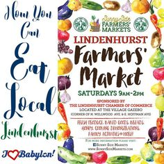 New farmers market opening in Lindenhurst this Saturday! A big thank you to the Lindenhurst chamber and Sunnyside markets for bringing local eats to yet another site in the town of Babylon.