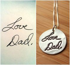 "Custom Handwriting or Artwork Necklace from by TagYoureItJewelry, $115.00..... want ""Mojo"" in Dads handwriting"