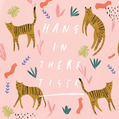Hang in there - illustration with hand lettering