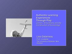 Authentic Learning Experiences Through Play