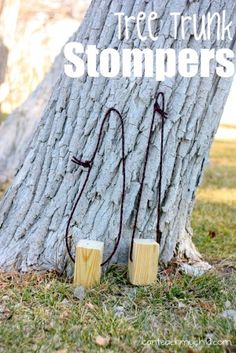 Tree Trunk Stompers...great for balance and coordination!