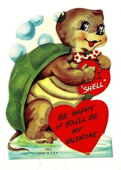 CUTE TURTLE SAYS I SHELL BE HAPPY IF YOU'LL BE MY VALENTINE /VINTAGE UNUSED CARD