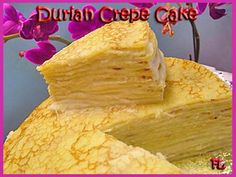 Durian Crepe Cake - Love it or Hate it