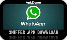 Whatsapp Sniffer & Spy Tool APK 2021 Free Download For Android - ApkDoner