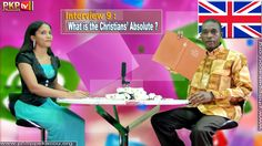 Interview 9 : What is the Christians' Absolute ? [Prophet Kacou Philippe...