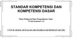 Download Standar Kompetensi (SK) dan Kompetensi Dasar (KD) Mata Pelajar IPA Kelas VI untuk SD dan MI Tahun Ajaran 2016-2017 Format PDF Microsoft Excel, Ipa, Color Combinations, Education, Words, Crafts, Color Combos, Manualidades, Colour Combinations
