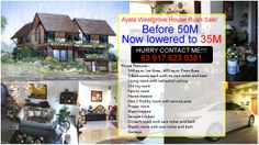 35 Million House and Lot for Sale http://www.philrealty-showroom.com/realestatepropertyphilippines/mb5yq8k7k/House-and-Lot-for-Sale-in-Ayala-West-Grove-Heights  Tel. Number : +63 (02) 520 8371 | +63 (049) 536 1287 Mobile : 63-917-623-9381 Email : jcpagesphil@yahoo.com  Price: P 35M furnished or best offer