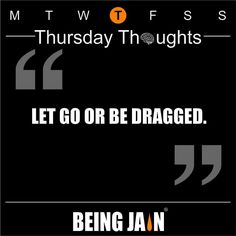 Let go or be dragged. by officialbeingjain