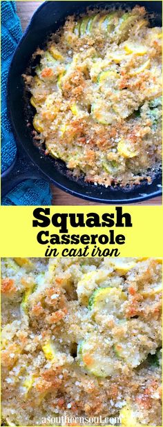 Squash casserole cooked in a cast iron skillet with a crunchy, buttery topping is a southern favorite side dish. It's a traditional summertime dish as well as during the holidays!