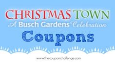 ... Coupons For Save Money Visiting Busch Gardens Williamsburg This Winter.  The Lights Are Gorgeous But No One Likes To Pay Full Price! Buy Your Tickets  ...