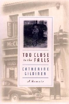 Too Close to the Falls - It is the mid-1950s in Lewiston, New York, a sleepy town near Niagara Falls. Divorce is unheard of, mothers wear high heels to the beauty salon, and television has only just arrived. At the age of four, Catherine  Gildiner accompanies Roy, the deliveryman at her father's pharmacy, on his routes leading to some unusual adventures throughout her childhood.