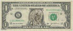 Iron Maiden Eddie Dollar. #ironmaiden #eddie http://www.pinterest.com/TheHitman14/eddie-of-iron-maiden-fame/