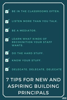Here are 7 tips for new and aspiring building principals.