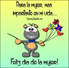 Imagen con frases del día de la mujer Spanish Quotes, Leo, Funny Quotes, Family Guy, Cards, Fictional Characters, Holi, Silver, Images Of Happiness