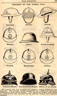 A guide for identifying the helmets of different countries' infantry during WWI. Note the shape of the German helmet. I wonder if it was the inspiration for Dart Vader's headgear...