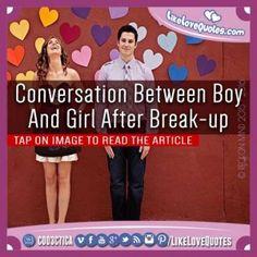 Conversation Between Boy And Girl After Break-up