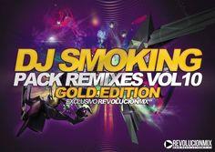 descarga Pack Remixes Vol.10 Gold Edition – Dj Smoking ~ Descargar pack remix de musica gratis | La Maleta DJ gratis online