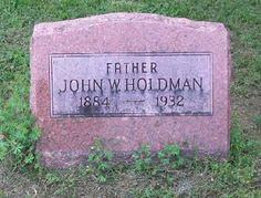 Western Kentucky Genealogy Blog: Tombstone Tuesday - John W. Holdman #genealogy