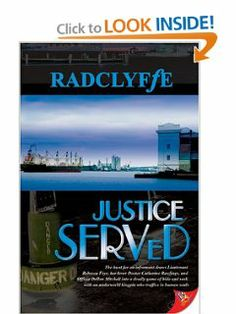 Justice Served by Radclyffe. $11.96. Publisher: Bold Strokes Books (November 30, 2005). Publication: November 30, 2005. Author: Radclyffe