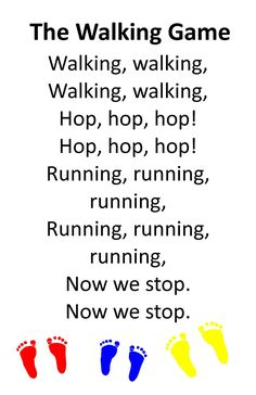 Itty Bitty Activity or Rhyme: The Walking Game, sung to the tune of Frere Jacques Kindergarten Songs, Preschool Music, Preschool Classroom, Preschool Learning, Preschool Activities, Music Activities, Motor Activities, Teaching, Therapy Activities