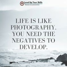 Life is like old school photography when you think about it! #Inspiration #Wisdom