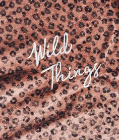 wild thing, you make my heart sing Fashion Designer Quotes, Fashion Quotes, Words Quotes, Art Quotes, Inspirational Quotes, Sayings, Quote Backgrounds, Wallpaper Quotes, Frases