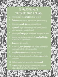 12 Practical Ways To Respect Your Husband I hope I can be respectful to you in every way possible, all the time!