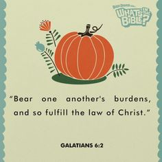 Galatians 6:2 | Verse Of The Day from WhatsInTheBible.com