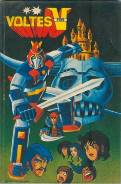 Voltes V and the rest of the Super Robots (Daimos, Mazinger Z and UFO Grendizer) were the best thing that ever happened to me durin. Japanese Show, Japanese Robot, Drawing Games, Comic Drawing, Japanese Superheroes, Nostalgia, Cartoon Tv Shows, Mecha Anime, Super Robot