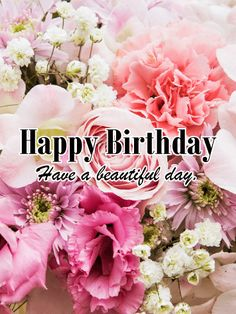 Send Free Alluring Flower Happy Birthday Card to Loved Ones on Birthday & Greeting Cards by Davia. It's free, and you also can use your own customized birthday calendar and birthday reminders. Happy Birthday Prayer, Happy Birthday Wishes For Her, Happy Birthday Notes, Birthday Greetings For Women, Happy Birthday Celebration, Birthday Reminder, Birthday Blessings, Happy Birthday Sister, Happy Birthday Gorgeous