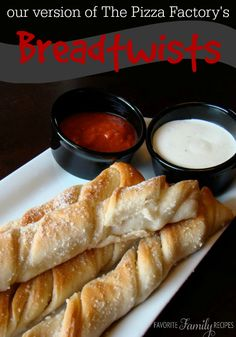 Breadtwists (Our Version of The Pizza Factory Breadsticks)