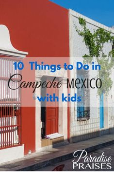 10 Things to do in Campeche with Kids (Mexico) Travel With Kids, Family Travel, Stuff To Do, Things To Do, Parenting Books, Parenting 101, Paradise Travel, Cultural Experience, Going On A Trip