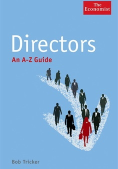 Directors: An A-Z Guide by Bob Tricker